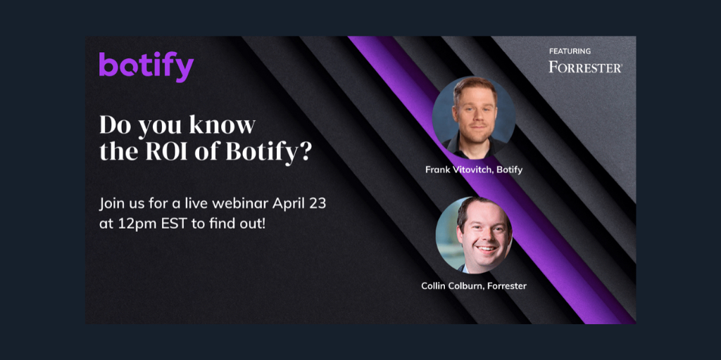 "upcoming webinar image ""Do you know the ROI of Botify"" featuring Botify's Frank Vitovitch and Forrester Consulting's Collin Colburn"